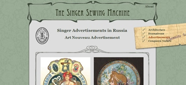 "<a href='http://petersburg.berkeley.edu/olga/olga_singer.html'  target='_blank'><em>The Singer Sewing Machine</em></a> is one of the interconnected segments of <a href='http://petersburg.berkeley.edu' target='_blank'><em>Mapping Petersburg</em></a>. At the same time, it is a fully functioning website with its unique graphic user interface.<br><br> 								I conceived and designed the site and its graphics, and implemented it. The project director was extremely pleased: ""You have done an excellent job!"""
